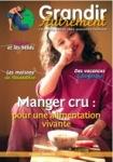Grandir autrement/Grandir Autrement N°29 - MANGER CRU