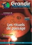Grandir autrement/Grandir Autrement N°30 - LES RITUELS DE PASSAGE
