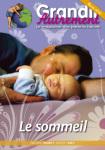 Grandir autrement/HORS SERIE N°7 - LE SOMMEIL