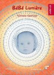 RELAXATION ET YOGA/BEBE LUMIERE - Livre-CD Relaxation