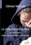 ETRE PARENTS/LA VIOLENCE EDUCATIVE: un trou noir dans les sciences humaines