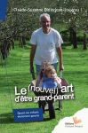 VIVRE ENSEMBLE/LE (NOUVEL) ART D'ÊTRE GRAND-PARENT
