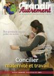 Grandir autrement/Grandir Autrement N°38 - CONCILIER MATERNITE ET TRAVAIL