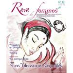 RÊVE DE FEMMES/RÊVE DE FEMMES N°32 - LES BLESSURES SEXUELLES