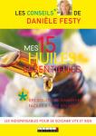 SANTE AU NATUREL/MES 15 HUILES ESSENTIELLES