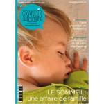 Grandir autrement/Grandir Autrement n° 47 - LE SOMMEIL UNE AFFAIRE DE FAMILLE