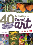 ETRE PARENTS/40 ACTIVITES DE LANDART