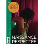 Grandir autrement/HORS SÉRIE n°9 - NAISSANCE RESPECTÉE