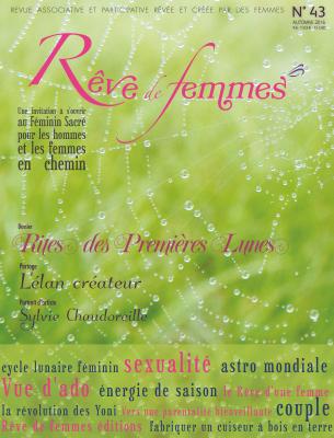 RÊVE DE FEMMES RÊVE DE FEMMES N°43 - RITES DES PREMIERES LUNES