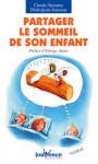 GROSSESSE ET NAISSANCE/PARTAGER LE SOMMEIL DE SON ENFANT