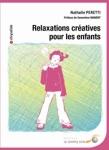 RELAXATION ET YOGA/RELAXATIONS CREATIVES POUR LES ENFANTS
