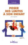 ETRE PARENTS/POSER DES LIMITES A SON ENFANT