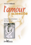 GROSSESSE ET NAISSANCE/L'AMOUR SCIENTIFIE