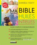SANTE AU NATUREL/MA BIBLE DES HUILES ESSENTIELLES
