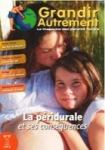 Grandir autrement/Grandir Autrement N°17 - LA PÉRIDURALE ET SES CONSÉQUENCES