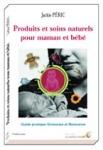 SANTE AU NATUREL/Produits et Soins naturels pour Maman et Bébé