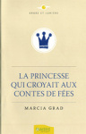 EPANOUISSEMENT PERSONNEL/La Princesse qui croyait aux Contes de Fées
