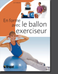 RELAXATION ET YOGA/LE BALLON EXERCISEUR