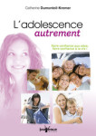 ETRE PARENTS/L'ADOLESCENCE AUTREMENT