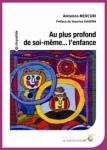EPANOUISSEMENT PERSONNEL/AU PLUS PROFOND DE SOI-MÊME