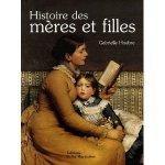ÊTRE FEMME/HISTOIRES DES MERES ET FILLES
