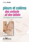 GROSSESSE ET NAISSANCE/PLEURS ET COLERES DES ENFANTS ET DES BEBES