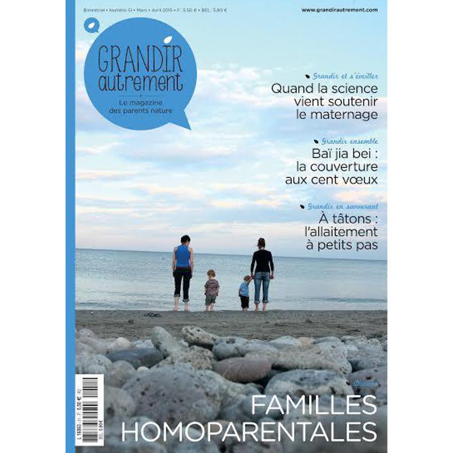 Grandir autrement Grandir Autrement n°51 - FAMILLES HOMOPARENTALES