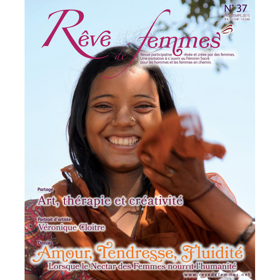 Rêve de femmes RÊVE DE FEMMES N° 37 - AMOUR, TENDRESSE, FLUIDITEME