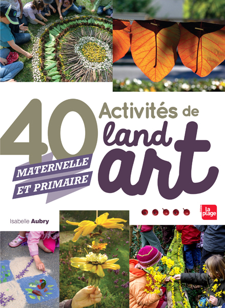 Être parents 40 ACTIVITES DE LANDART