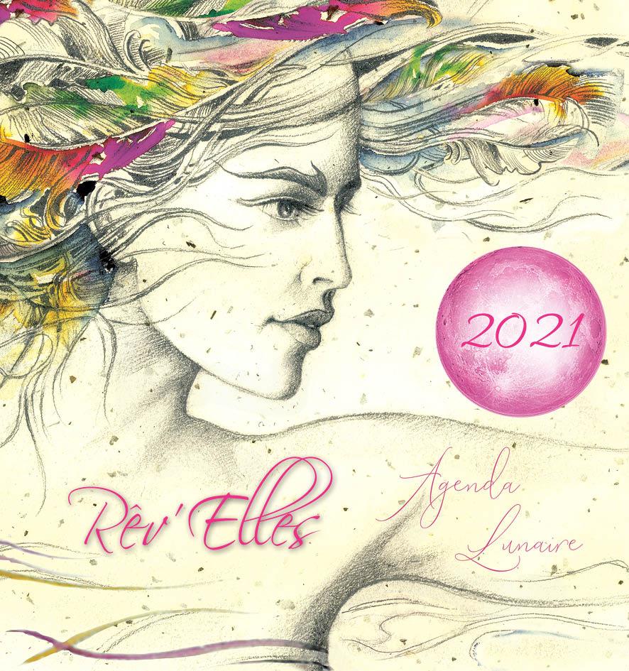Rêve de femmes - Agenda et Revues Agenda Lunaire 2021 - Rêv'elles