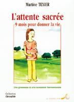 Racine L'ATTENTE SACREE