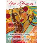 Revue RÊVE DE FEMMES/RÊVE DE FEMMES N°25 - L'ARGENT, UNE VALEUR FEMININE