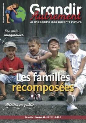 Grandir autrement Grandir Autrement N°35 - LES FAMILLES RECOMPOSEES