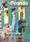 Grandir autrement/Grandir Autrement N°36 - FAMILLE ET POLLUTION