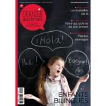 Grandir autrement/Grandir Autrement n° 52 - ENFANTS BILINGUES