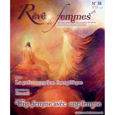 Rêve de femmes RÊVE DE FEMMES N° 38 - UNE FEMME AVEC UNE FEMME