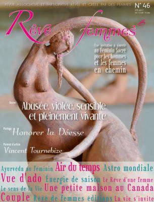 Rêve de femmes - Agenda et Revues RÊVE DE FEMMES N° 46 - Abusée, violée, sensible et pleinement vivante