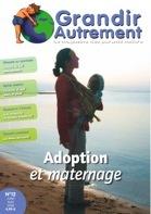 Grandir autrement Grandir Autrement N°12 - ADOPTION ET MATERNAGE