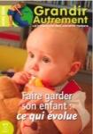 Grandir autrement/HORS SERIE N°5 -  FAIRE GARDER SON ENFANT