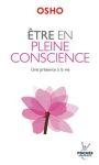 Épanouissement personnel/ETRE en pleine conscience
