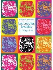 Livres LES COUCHES LAVABLES - CA CHANGE TOUT
