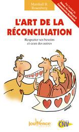 Communication L'ART DE LA RECONCILIATION